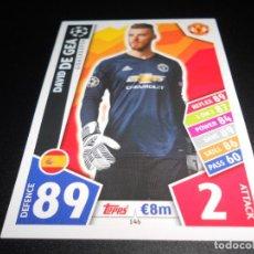 Cromos de Fútbol: 146 DAVID DE GEA MANCHESTER UNITED CROMOS CARDS CHAMPIONS LEAGUE TOPPS ATTAX 17 18 2017 2018. Lote 140409274