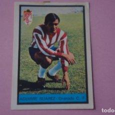 Cromos de Fútbol: CROMO DE FÚTBOL AGUIRRE SUAREZ DEL GRANADA C.F. DESPEGADO LIGA FHER 1972-1973/72-73. Lote 245378550