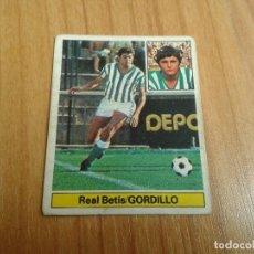 Cromos de Fútbol: GORDILLO -- BETIS -- 81/82 -- ESTE -- RECUPERADO. Lote 141673058