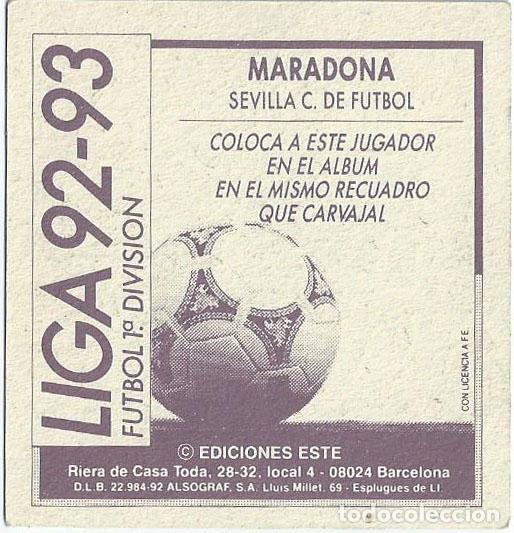 Cromos de Fútbol: Maradona - Sevilla - Coloca Liga 92 93 - Ediciones Este - Foto 2 - 141709862