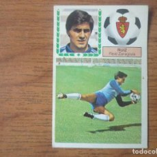 Cromos de Fútbol: CROMO ALBUM LIGA ESTE 83 84 RUIZ ZARAGOZA COLOCA ERROR RAREZA TRASERA DESPEGADO FUTBOL 1983 1984. Lote 142196186