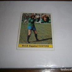 Cromos de Fútbol: CUSTERS DEL ESPAÑOL ULTIMOS FICHAJES FICHAJE 27 ALBUM ESTE LIGA 1981 - 1982 DESPEGADO. Lote 143705126