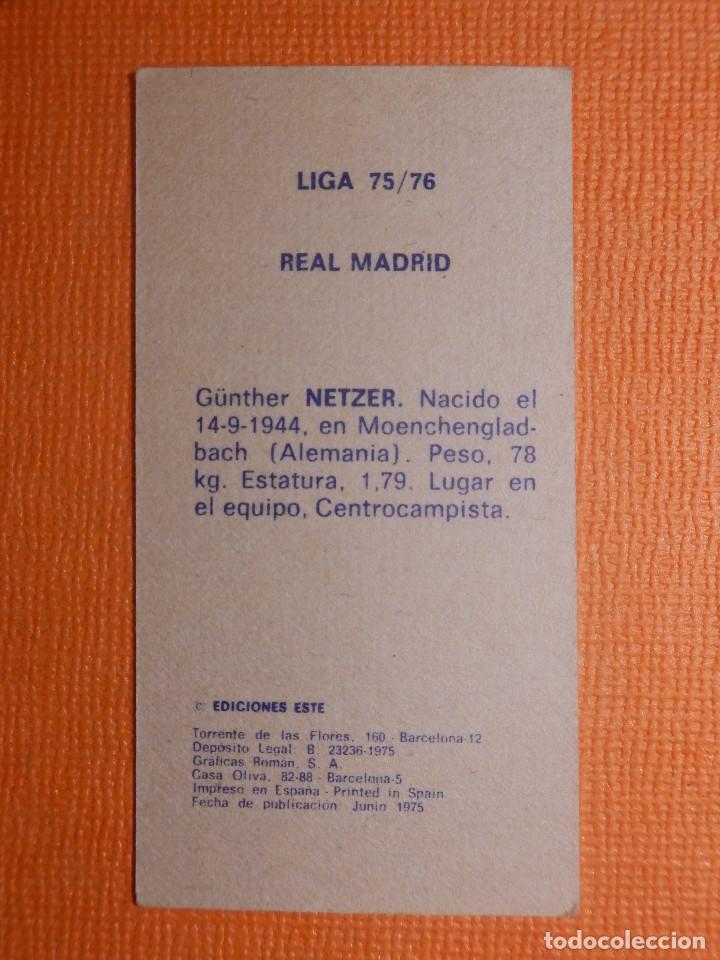 Cromos de Fútbol: CROMO - FUTBOL - LIGA 1975 / 76 - NETZER - REAL MADRID - EDICIONES ESTE - 75 /1976 - Foto 2 - 143960718