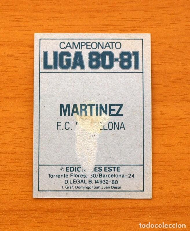 Cromos de Fútbol: Barcelona - Martínez - Liga 1980-1981, 80-81 - Ediciones Este - Foto 2 - 144924902