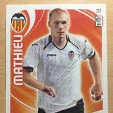 Cromos de Fútbol: 2011-2012 - 312 MATHIEU - VALENCIA CF - PANINI ADRENALYN XL. Lote 145270282