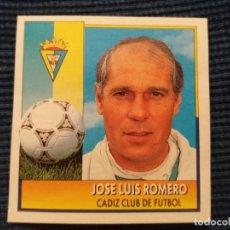 Cromos de Fútbol: 92/93 ESTE. COLOCA CADIZ JOSE LUIS ROMERO . Lote 145751082
