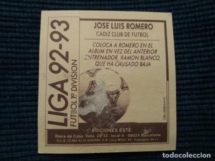 Cromos de Fútbol: 92/93 ESTE. COLOCA CADIZ jose luis Romero - Foto 2 - 145751082
