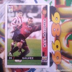Cromos de Fútbol: 89 GALVEZ R.C.D. MALLORCA - FICHA BAJA - MUNDICROMO MC - FICHAS LIGA 1998 1999 98 99 LFP. Lote 146157926