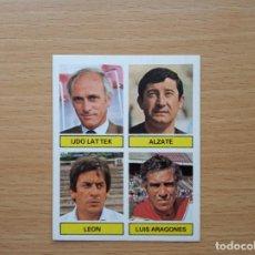 Cromos de Fútbol: ENTRENADORES LATTEK ALZATE LEON LUIS ARAGONES ESTE 1981 1982 81 82 CROMO SIN PEGAR NUNCA PEGADO. Lote 146175030