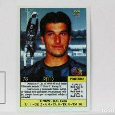 Cromos de Fútbol: FICHA LIGA 1999 / 2000 MUNDICROMO - Nº 76 PINTO R. C. CELTA - ERROR DE IMPRESIÓN. Lote 146867062