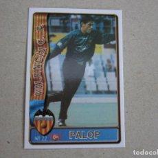 Figurine di Calcio: MUNDICROMO FICHAS LIGA 96 97 ULTIMA HORA Nº 22 UH PALOP VALENCIA 1996 1997. Lote 272770203