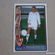 Figurine di Calcio: MUNDICROMO FICHAS LIGA 96 97 ULTIMA HORA Nº 239 UH PROSINECKI SEVILLA 1996 1997. Lote 268288799