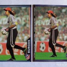 Cromos de Fútbol: LOTE 2 VERSIONES 301 GERMÁN BURGOS: CON FOTO GRANDE Y FOTO PEQUEÑA - MUNDICROMO 2004. Lote 151458734