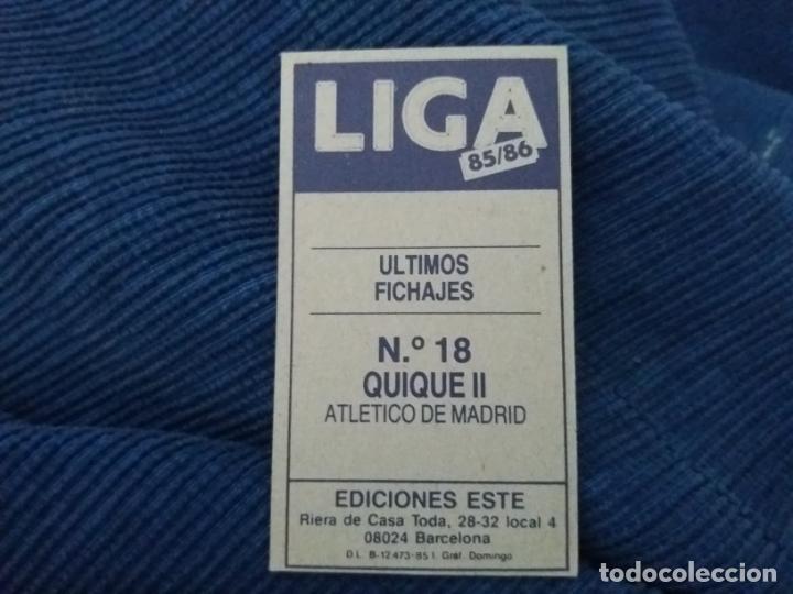 Cromos de Fútbol: 85/86 ESTE. NUNCA PEGADO FICHAJE 18 AT. MADRID QUIQUE SETIEN VERSIÓN - Foto 2 - 151487722