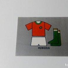 Cromos de Fútbol: UNIFORME HUNGRIA HUNGARY EDITORIAL REYAUCA MUNDIAL FUTBOL MEXICO 1986 WORLD CUP NUEVO NO ESTE PANINI. Lote 151912098