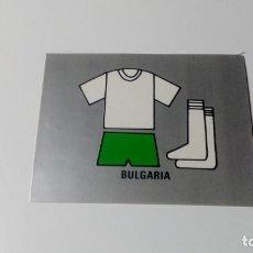 Cromos de Fútbol: UNIFORME BULGARIA EDITORIAL REYAUCA MUNDIAL FUTBOL MEXICO 1986 WORLD CUP NUEVO NO ESTE PANINI. Lote 151912114