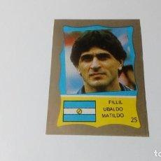 Cromos de Fútbol: 25 UBALDO FILLOL ARGENTINA REYAUCA MUNDIAL FUTBOL MEXICO 1986 WORLD CUP NUEVO NO ESTE PANINI. Lote 151912202