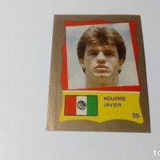Cromos de Fútbol: 59 JAVIER AGUIRRE MEXICO REYAUCA MUNDIAL FUTBOL MEXICO 1986 WORLD CUP NUEVO NO ESTE PANINI. Lote 151912302