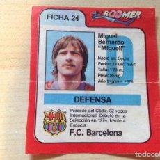 Cromos de Fútbol: CHICLES BOOMER, LIGA 83 84, NO ESTE. F. C BARCELONA. MIGUELI.LEER. Lote 152566878