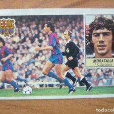 Cromos de Fútbol: CROMO LIGA ESTE 84 85 MORATALLA (FC BARCELONA) - DESPEGADO - 1984 1985 BARÇA. Lote 152576986