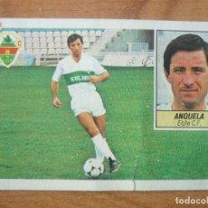 Cromos de Fútbol: CROMO LIGA ESTE 84 85 ANQUELA (ELCHE) - DESPEGADO - 1984 1985 . Lote 152579498