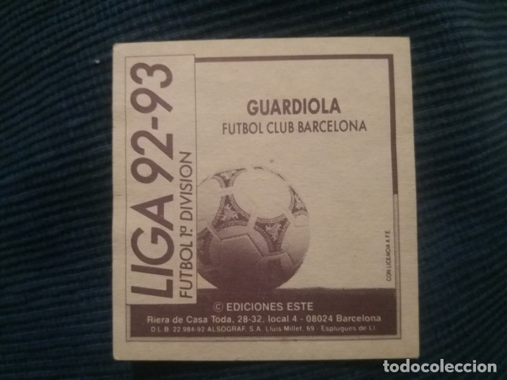 Cromos de Fútbol: 92/93 ESTE. CASI COMO NUNCA PEGADO Barcelona guardiola - Foto 2 - 96741631