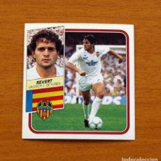 Cromos de Fútbol: VALENCIA - REVERT - BAJA - EDICIONES ESTE 1989-1990, 89-90 - NUNCA PEGADO. Lote 153828020