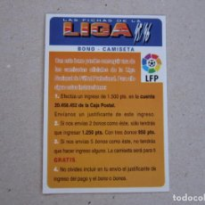 Cromos de Fútbol: MUNDICROMO FICHAS LIGA 95 96 BONO CAMISETA 1995 1996. Lote 155627050