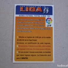 Cromos de Fútbol: MUNDICROMO FICHAS LIGA 95 96 BONO FUTBOL TOTAL LIGA 95 1995 1996. Lote 154681346