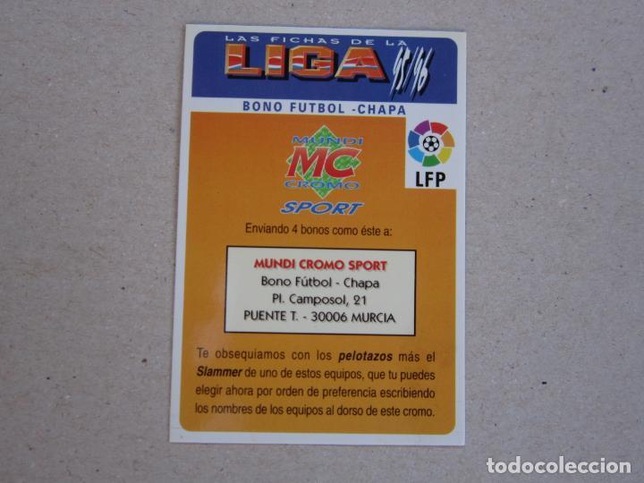 MUNDICROMO FICHAS LIGA 95 96 BONO FUTBOL CHAPA 1995 1996 (Coleccionismo Deportivo - Álbumes y Cromos de Deportes - Cromos de Fútbol)
