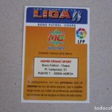 Cromos de Fútbol: MUNDICROMO FICHAS LIGA 95 96 BONO FUTBOL CHAPA 1995 1996. Lote 154681714