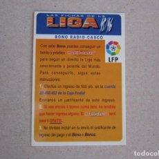 Cromos de Fútbol: MUNDICROMO FICHAS LIGA 95 96 BONO RADIO CASCO 1995 1996. Lote 155627242