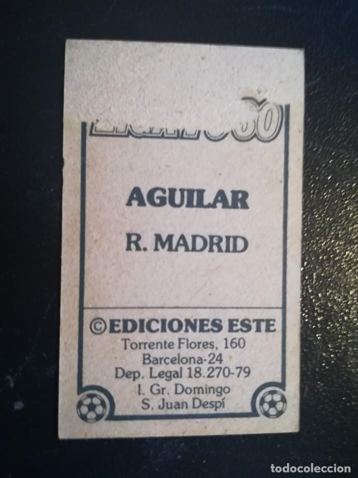 Cromos de Fútbol: ESTE 79/80 1979/80 AGUILAR RECUPERADO DEL ALBUM - Foto 2 - 155249278