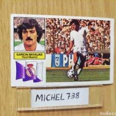 Cromos de Fútbol: ESTE LIGA 82/83..GARCÍA NAVAJAS... REAL MADRID.. VERSION SIN PUBLICIDAD.. RECUPERADO.... Lote 155337541