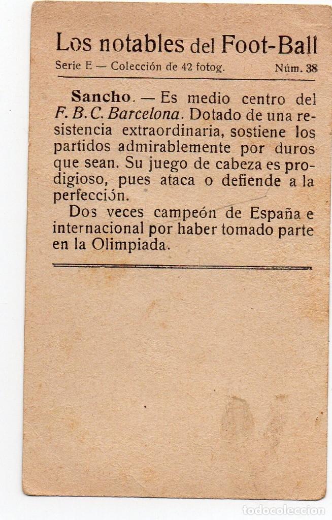 Cromos de Fútbol: Sancho, F.C.Barcelona,1923, los notables del futbol - Foto 2 - 155357406