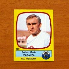 Cromos de Futebol: OSASUNA - 220 ZABALZA, ENTRENADOR - FÚTBOL 89 PANINI 1988-1989, 88-89 - NUNCA PEGADO. Lote 155918813