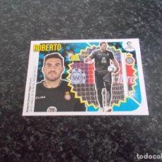 Cromos de Fútbol: CROMO ESTE 2018/19 // Nº 2 ROBERTO ( ESPAÑOL) NUEVO SACADO DE SOBRE. Lote 156182486
