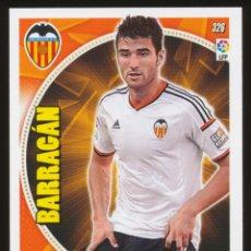 Cromos de Fútbol: #326. ANTONIO BARRAGAN - VALENCIA CF 2014/2015 - ADRENALYN LIGA CARD/CROMO 14/15. Lote 156193810