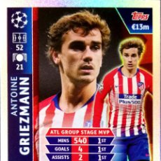 Cromos de Fútbol: GRIEZMANN - ATLETICO DE MADRID - GROUP STAGE MVP ROAD TO - TOPPS CHAMPIONS LEAGUE MATCH ATTAX 18 19. Lote 156596642