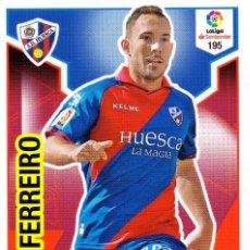 Cromos de Fútbol: ADRENALYN XL 2018 2019 - 195 FERREIRO - SD HUESCA - 18 19. Lote 156662210