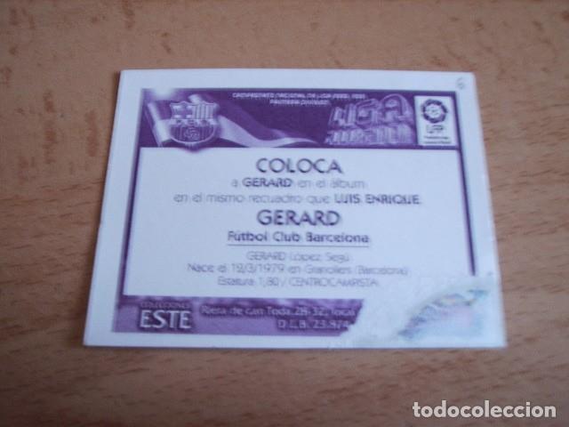 Cromos de Fútbol: ESTE 00-01 COLOCA GERARD BARCELONA VENTANILLA - Foto 2 - 156837066
