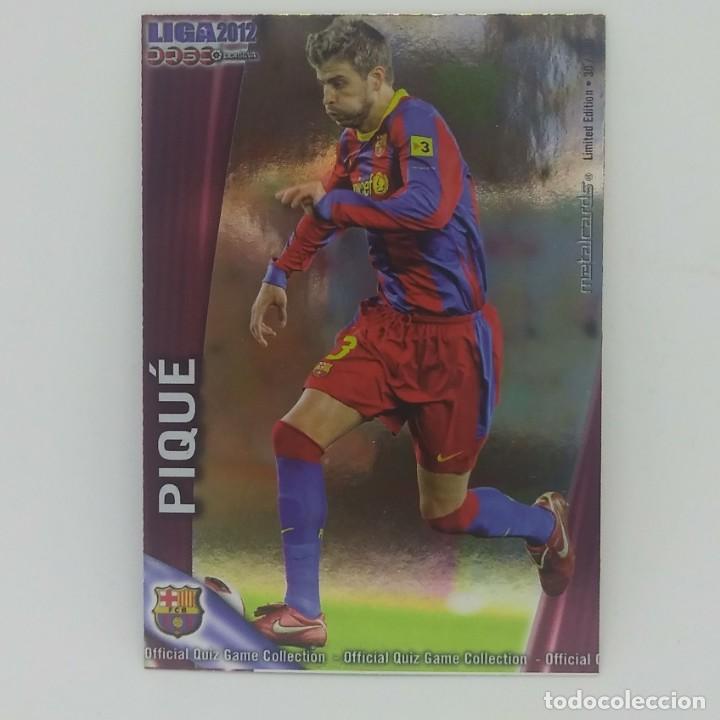 008 Pique Metalcards Limited edition Barcelona Liga BBVA 2012 Official quiz 2011 2012 Mundicromo - 156869814