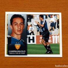 Cromos de Fútbol: VALENCIA - CAMPAGNUOLO - EDICIONES ESTE 1998-1999, 98-99 - NUNCA PEGADO. Lote 158025886