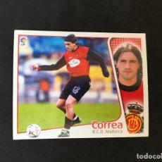 Cromos de Fútbol: CROMO LIGA 2004-2005 ESTE, COLOCA CORREA R.C.D MALLORCA NUNCA PEGADO NUEVO SIN USAR. Lote 158553166
