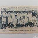 Cromos de Fútbol: ANTIGUO CROMO REAL MADRID FUTBOL CLUB CAMPEONATO ESPAÑA 1927-28 CHOCOLATE E. EVARISTO JUNCOSA. Lote 158734910