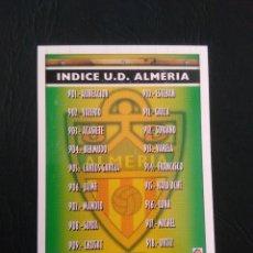 Cromos de Fútbol: Nº 901 ÍNDICE, ALINEACIÓN (ALMERÍA) - CROMO FÚTBOL PLATINUM FICHAS LIGA 2005-2006 MUNDICROMO 05-06. Lote 158902474