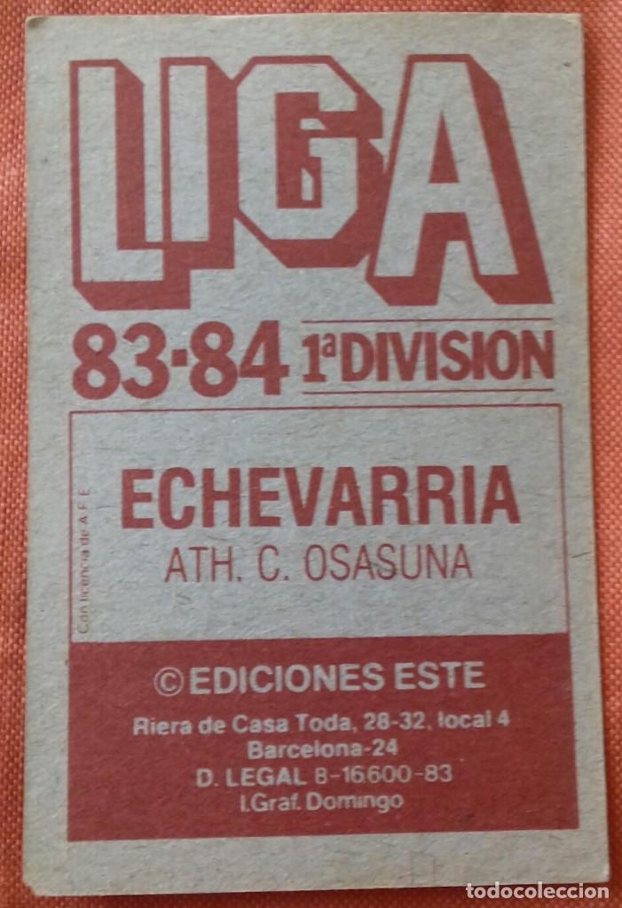 Cromos de Fútbol: Cromo futbol. LIGA 83-84. ECHEVARRIA / ATH. C. OSASUNA. Ediciones Este. - Foto 4 - 159583030