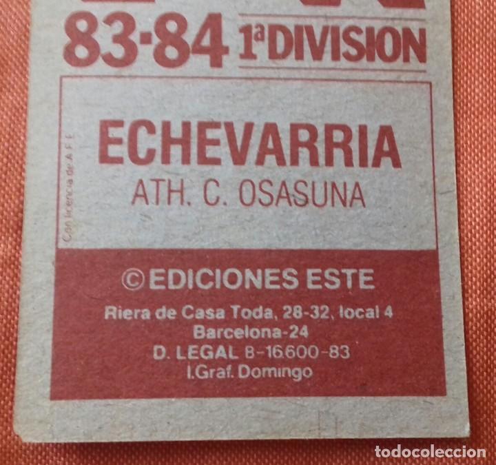 Cromos de Fútbol: Cromo futbol. LIGA 83-84. ECHEVARRIA / ATH. C. OSASUNA. Ediciones Este. - Foto 6 - 159583030
