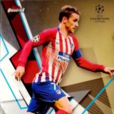 Cromos de Fútbol: 41 ANTOINE GRIEZMANN - ATLETICO DE MADRID - TOPPS FINEST UEFA CHAMPIONS LEAGUE 18 19 2018 2019. Lote 159745254