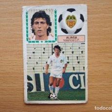 Cromos de Fútbol: FICHAJE 39 ALIAGA VALENCIA CF EDICIONES ESTE 1983 1984 LIGA 83 84 CROMO SIN PEGAR NUNCA PEGADO. Lote 161431062